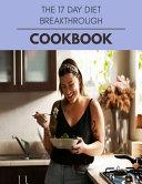 The 17 Day Diet Breakthrough Cookbook