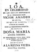 Pdf Loa, en celebridad de los reales desposorios de ... Victor Amadeo Maria, Duque de Saboya, ... con ... Doña Maria Antonia Fernanda. Se representara ... por la Compañia de T. Garcilaso, etc. [By T. Garcilaso. In verse.]