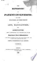 Repertory Of Patent Inventions And Other Discoveries And Improvements In Arts Manufactures And Agriculture
