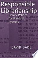 Responsible Librarianship Book