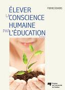 Pdf Élever la conscience humaine par l'éducation Telecharger