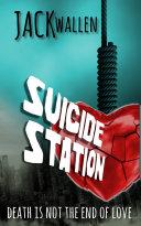 Suicide Station