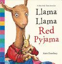 Llama Llama Red Pyjama Book