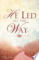 He Led All the Way Pdf/ePub eBook
