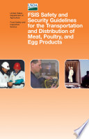 FSIS safety and security guidelines for the transportation and distribution of meat, poultry, and egg products.