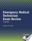 Emergency Medical Technician Exam Review Book