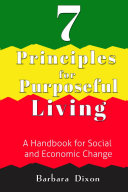 7 Principles for Purposeful Living  A Handbook for Social and Economic Change