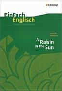 Lorraine Hansberry: A Raisin in the Sun