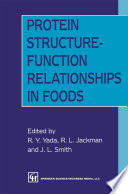Protein Structure Function Relationships in Foods