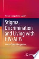 Stigma  Discrimination and Living with HIV AIDS
