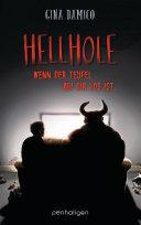 Hellhole - Wenn der Teufel bei dir los ist ... Book