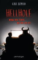 Hellhole - Wenn der Teufel bei dir los ist ...