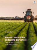 New EU criteria for endocrine disrupters
