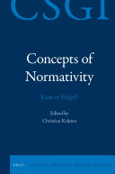 Concepts of Normativity: Kant or Hegel?