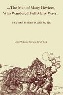 The Man of Many Devices, who Wandered Full Many Ways--