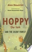 Hoppy the Lark and The Silent Forest