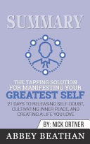 Summary: the Tapping Solution for Manifesting Your Greatest Self