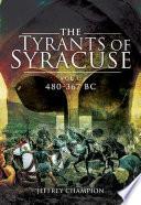 The Tyrants of Syracuse  480   367 BC