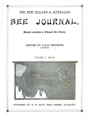 The New Zealand and Australian Bee Journal  Devoted Exclusively to Advanced Bee Culture