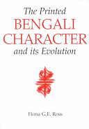 The Printed Bengali Character and Its Evolution