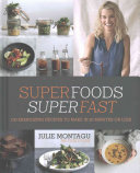 Superfoods Superfast