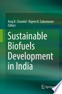 Sustainable Biofuels Development in India Book