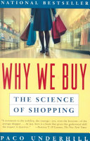 Why we buy: the science of shopping.
