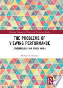 The Problems of Viewing Performance