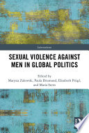 Sexual Violence Against Men In Global Politics