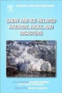 Snow and Ice Related Hazards  Risks  and Disasters Book