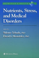 Nutrients  Stress and Medical Disorders