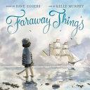 Faraway Things Book PDF