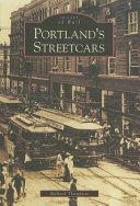 Portland s Streetcars