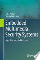Embedded Multimedia Security Systems