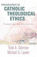 Introduction to Catholic Theological Ethics Book