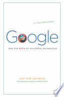 Google and the Myth of Universal Knowledge
