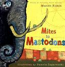 Mites to Mastodons