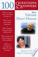 100 Questions Answers About Valvular Heart Disease