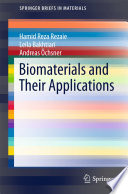 Biomaterials and Their Applications