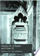 Charles III  of Naples and Urban VI