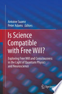 Is Science Compatible With Free Will