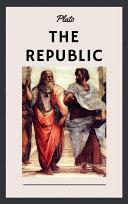 Plato: The Republic (English Edition)