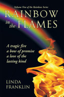 Rainbow in the Flames