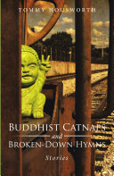 Buddhist Catnaps and Broken Down Hymns