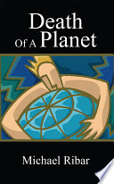 Read Online Death Of A Planet For Free