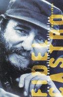 Fidel Castro on imperialist globlization: two speeches - Página 85