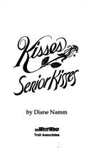 Senior Kisses