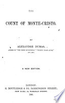 The Count of Monte Cristo  A New Edition