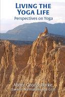 Living the Yoga Life