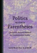 Politics within Parentheses